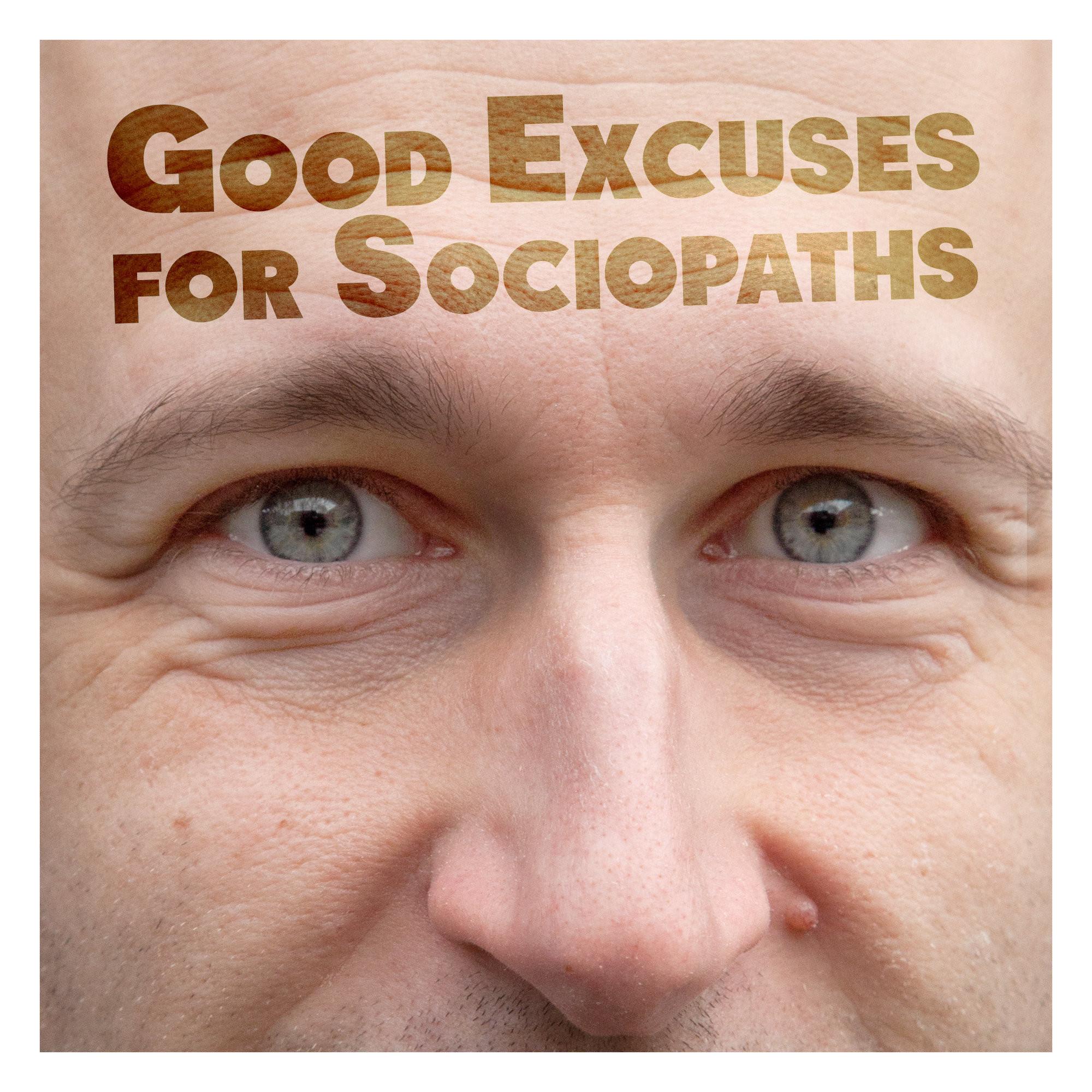 Radu isac good excuses for   sociopaths