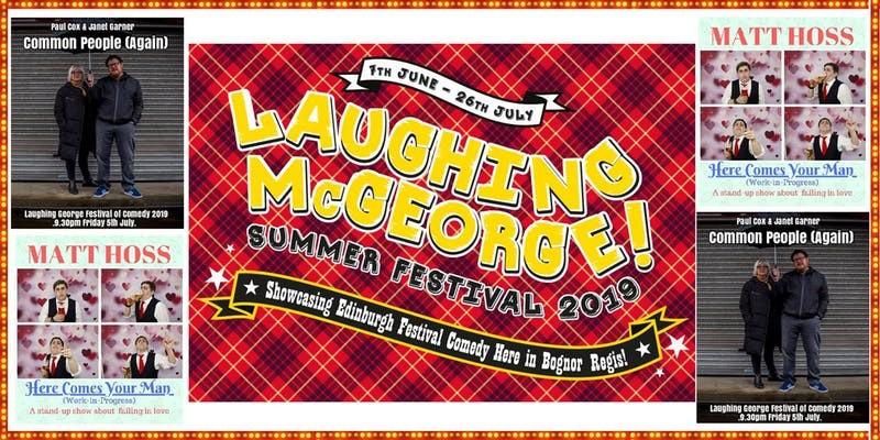 Laughing mcgeorge comedy festival   matt hoss  janet garner   paul cox   friday 5th july jokepit comedy tickets