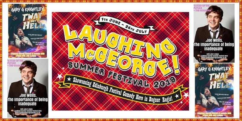Laughing mcgeorge comedy festival   gary g knightley   joe wells   friday 26th july jokepit comedy tickets