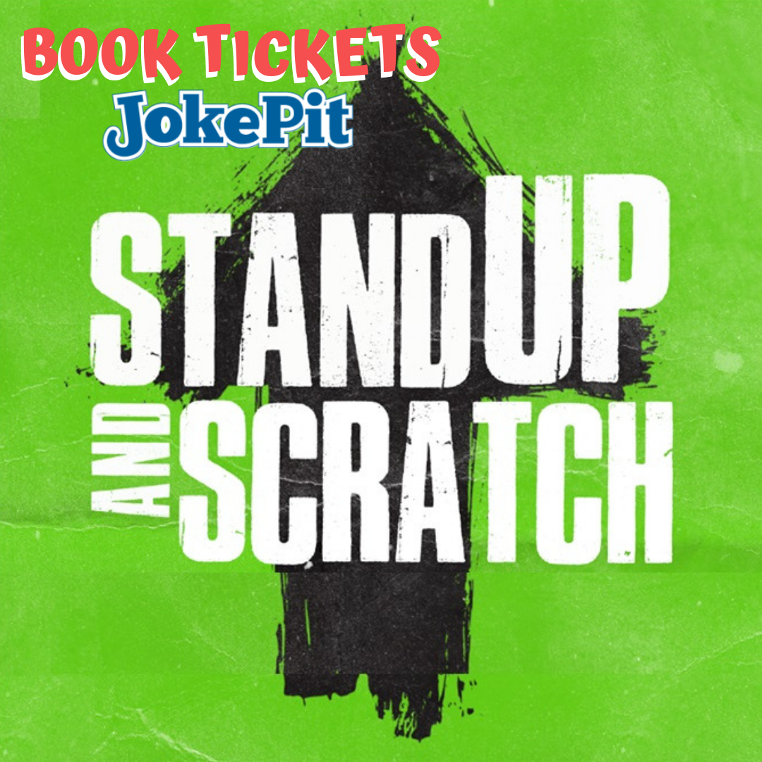 Stand up and scratch jokepit comedy tickets
