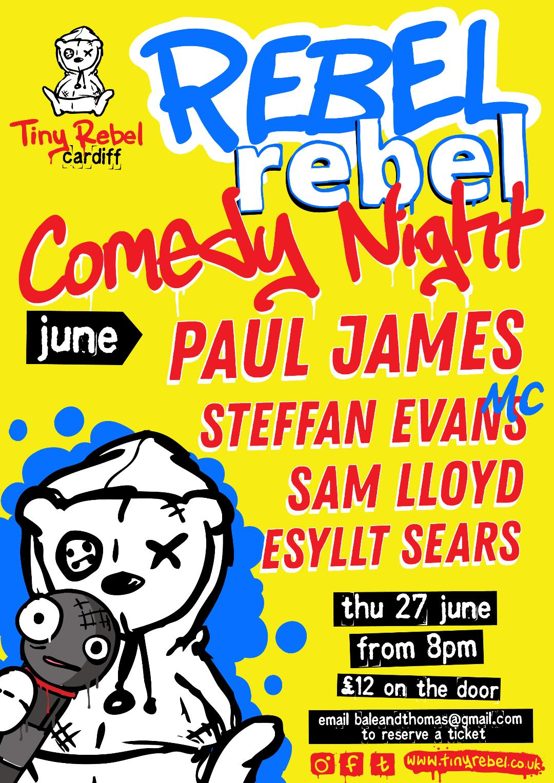 Rebel rebel comedy 27june