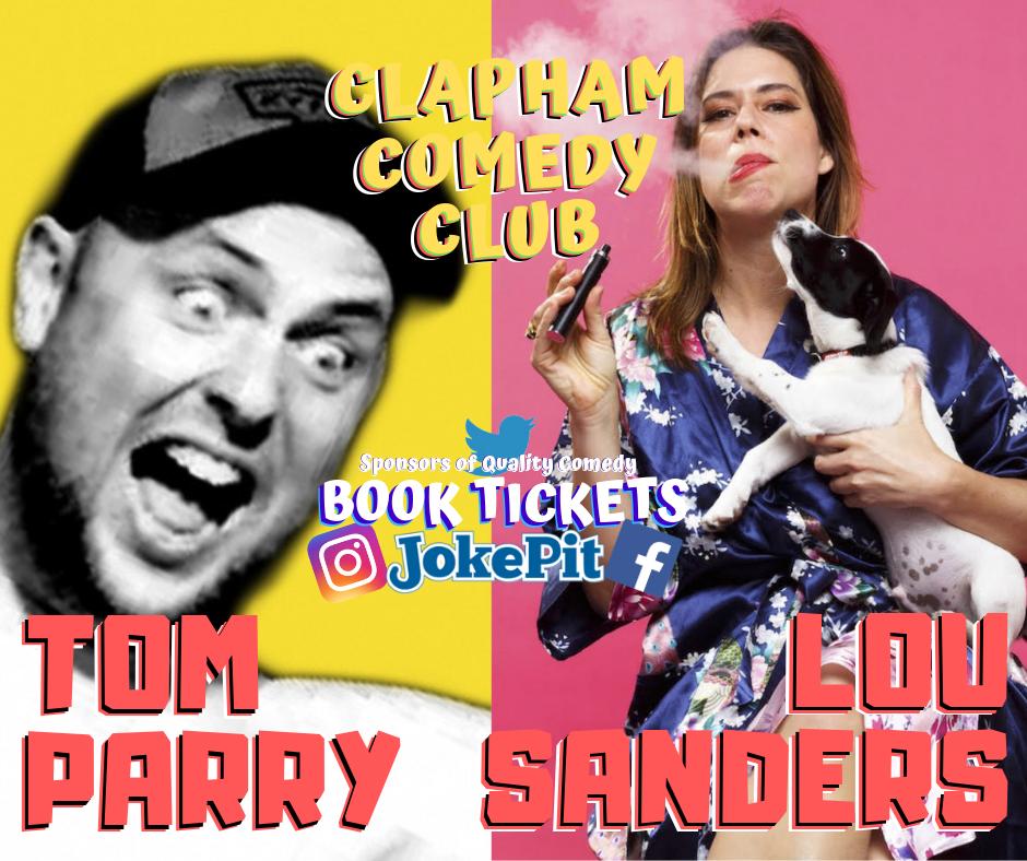 Tom parry lou sanders clapham comedy club