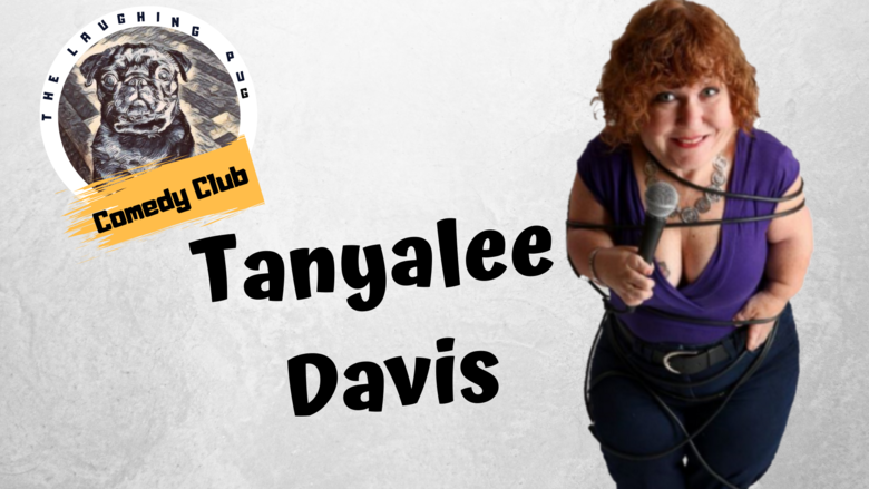 Cover the laughing pug comedy club   tanyalee davis live   support acts jokepit comedy tickets