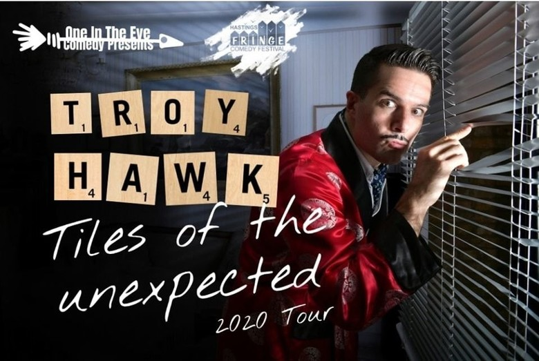 Cover troy hawk  tiles of the unexpected  2020 tour show  hastings comedy festival jokepit comedy tickets
