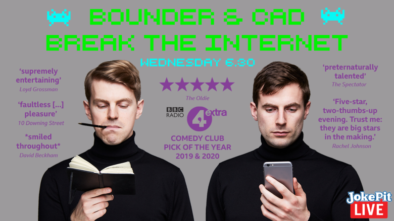 Cover bounder and cad break the internet jokepit comedy tickets