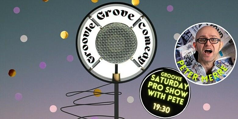 Cover groovie grove comedy   groovie saturdays with pete
