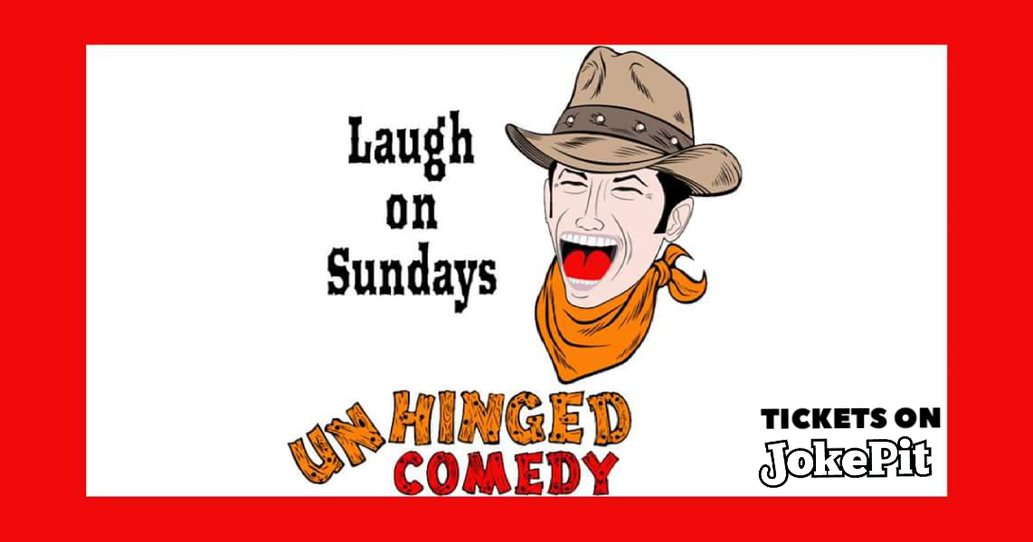 Unhinged comedy sundays jokepit comedy night ticket sales