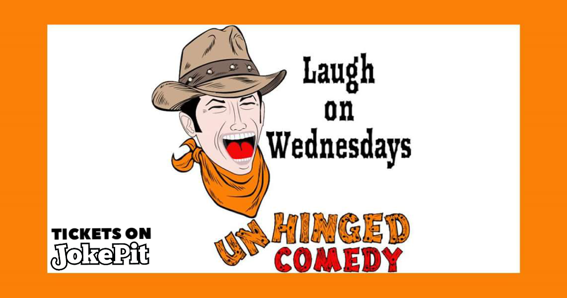 Unhinged comedy wednesdays jokepit comedy night ticket sales