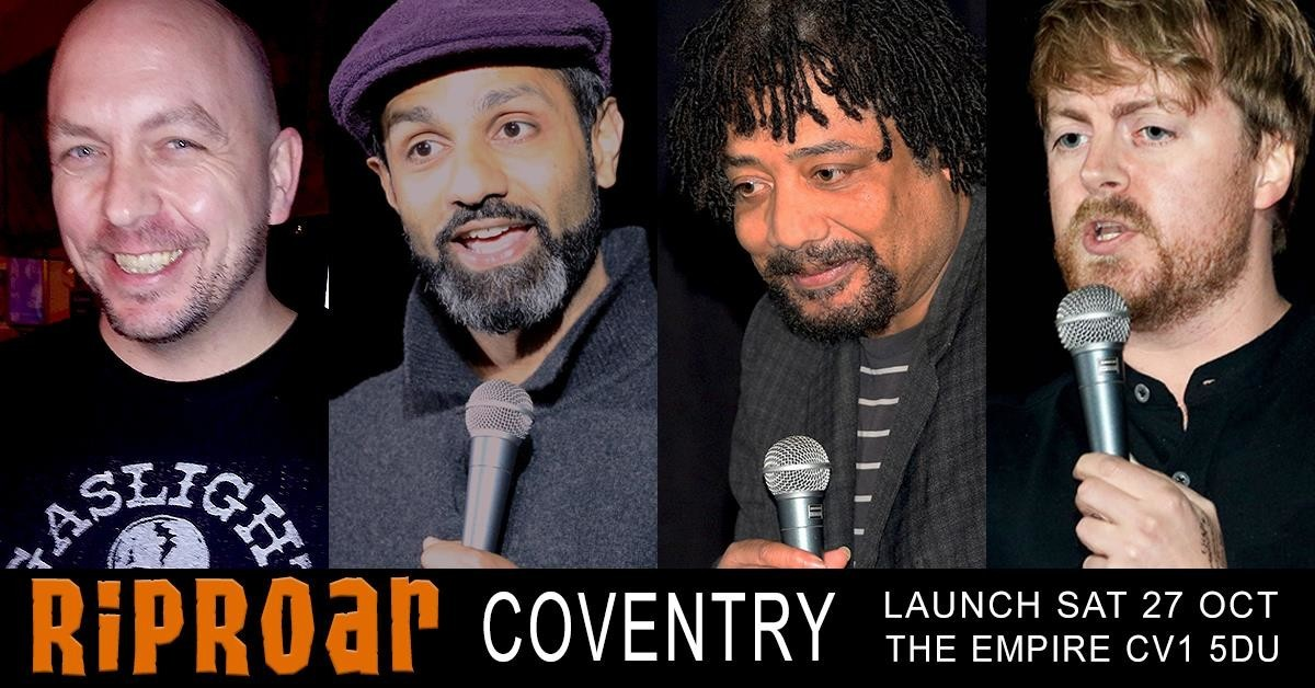 the big launch of riproar   coventry saturday 27 october   the empire jokepit comedy tickets