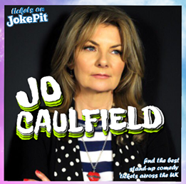 Jo caulfield comedian jokepit neath comedy festival comedy night tickets