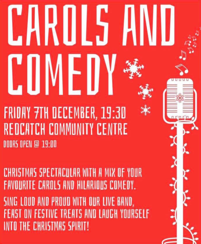 Carols and comedy redcatch community centre