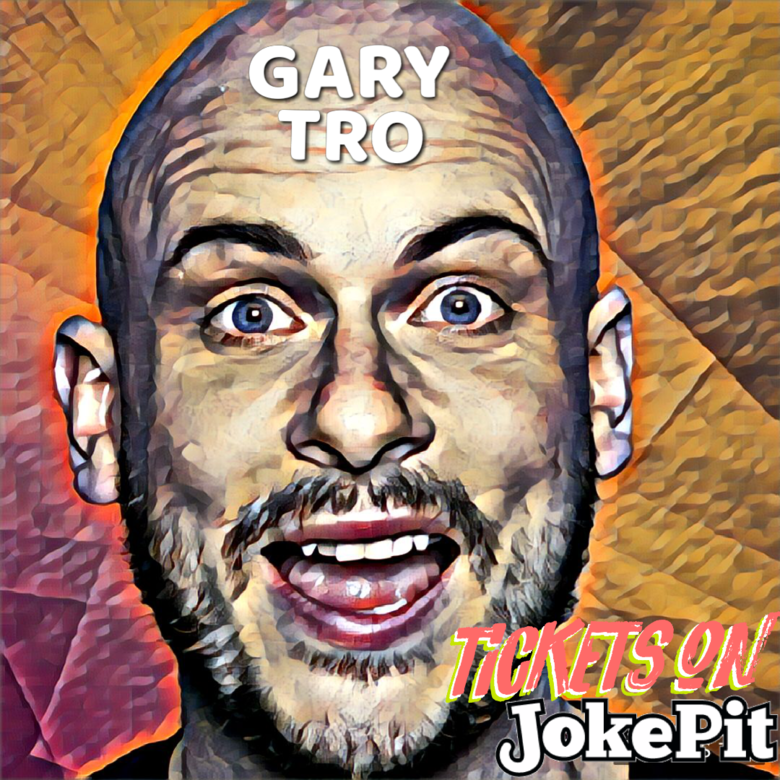Cover gary tro comedian jokepit comedy tickets