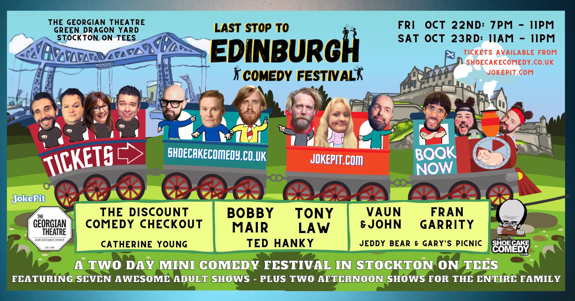 Last stop to edinburgh comedy festival jokepit comedy tickets