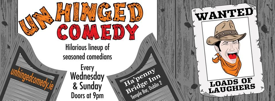 Unhinged comedy club dublin ireland jokepit comedy night tickets
