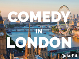 Comedy in london comedy shows in london comedy tickets in london comedy events in london jokepit google facebook