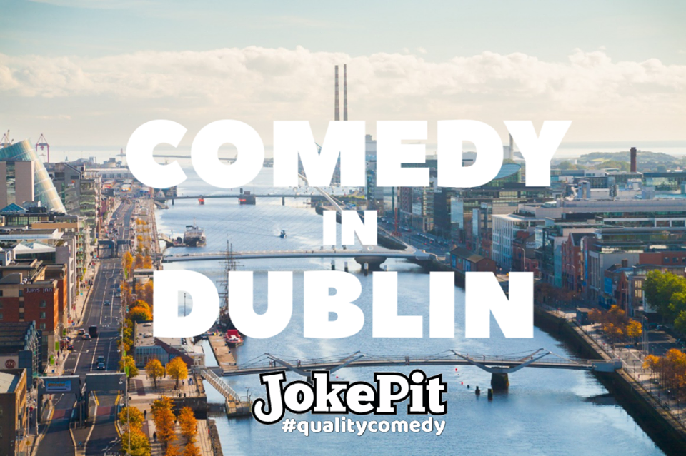 Comedy in dublin jokepit comedy tickets comedy shows comedy clubs comedy nights