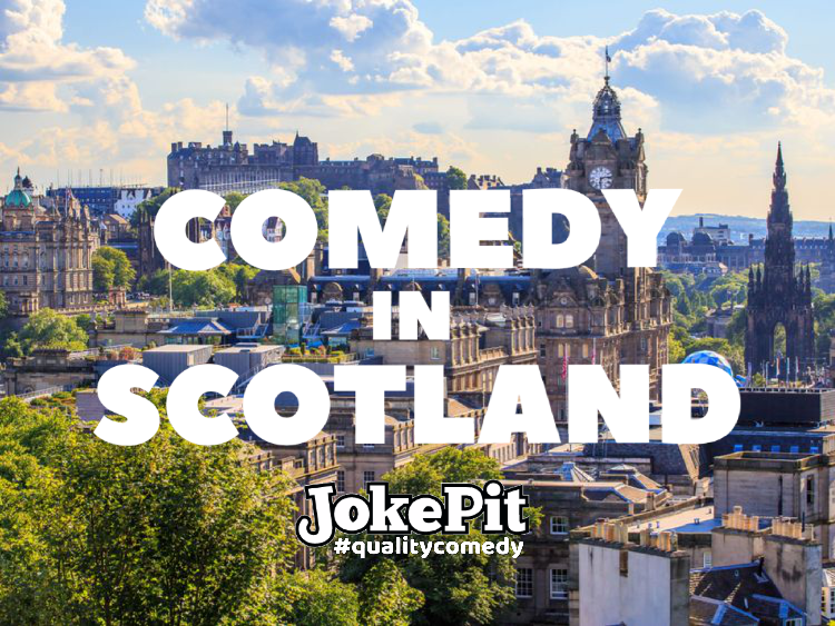 Comedy in scotland jokepit comedy tickets comedy shows comedy clubs comedy nights