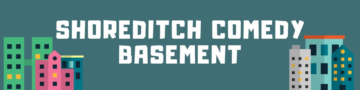 Shoreditch comedy basement